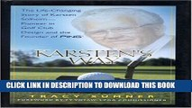 [PDF] Karsten s Way: The Life-Changing Story of Karsten Solheim-Pioneer in Golf Club Design and