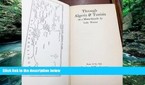 Big Deals  Through Algeria and Tunisia on a motor-bicycle,  Full Read Best Seller