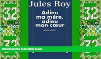 Big Deals  Adieu Ma Mere, Adieu Mon Co Eur (Critiques, Analyses, Biographies Et Histoire