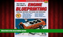FREE DOWNLOAD  Engine Blueprinting: Practical Methods for Racing and Rebuilding (S-A Design) (S-a