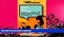 READ BOOK  Florida State University: Off the Record (College Prowler) (College Prowler: Florida