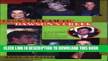 [PDF] From Scream to Dawson s Creek : An Unauthorized Take on the Phenomenal Career of Kevin