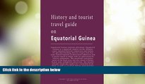 Big Deals  History and tourist travel guide on Equatorial Guinea: Tourist information and Guide on