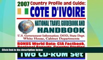 Must Have PDF  2007 Country Profile and Guide to Cote d Ivoire (Ivory Coast) - National Travel