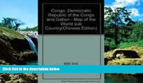 Must Have PDF  Congo, Democratic Republic of the Congo and Gabon - Map of the World sub Country