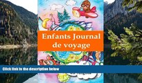 Big Deals  Enfants journal de voyage: Mon voyage en Angola (French Edition)  Full Read Best Seller