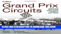 New Book Grand Prix Circuits: History and Course Map for Every Formula One Circuit