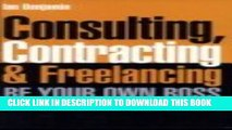 Collection Book Consulting, Contracting   Freelancing be Your Own Boss