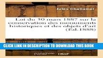 [PDF] Loi Du 30 Mars 1887 Sur La Conservation Des Monuments Historiques Et Des Objets D Art (Arts)