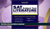 READ  Kaplan SAT Subject Test: Literature 2006-2007 (Kaplan SAT Subject Tests: Literature)  BOOK