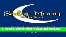 [PDF] Sailor Moon Reflections - The Inside Story of the Original Recordings of the English Version