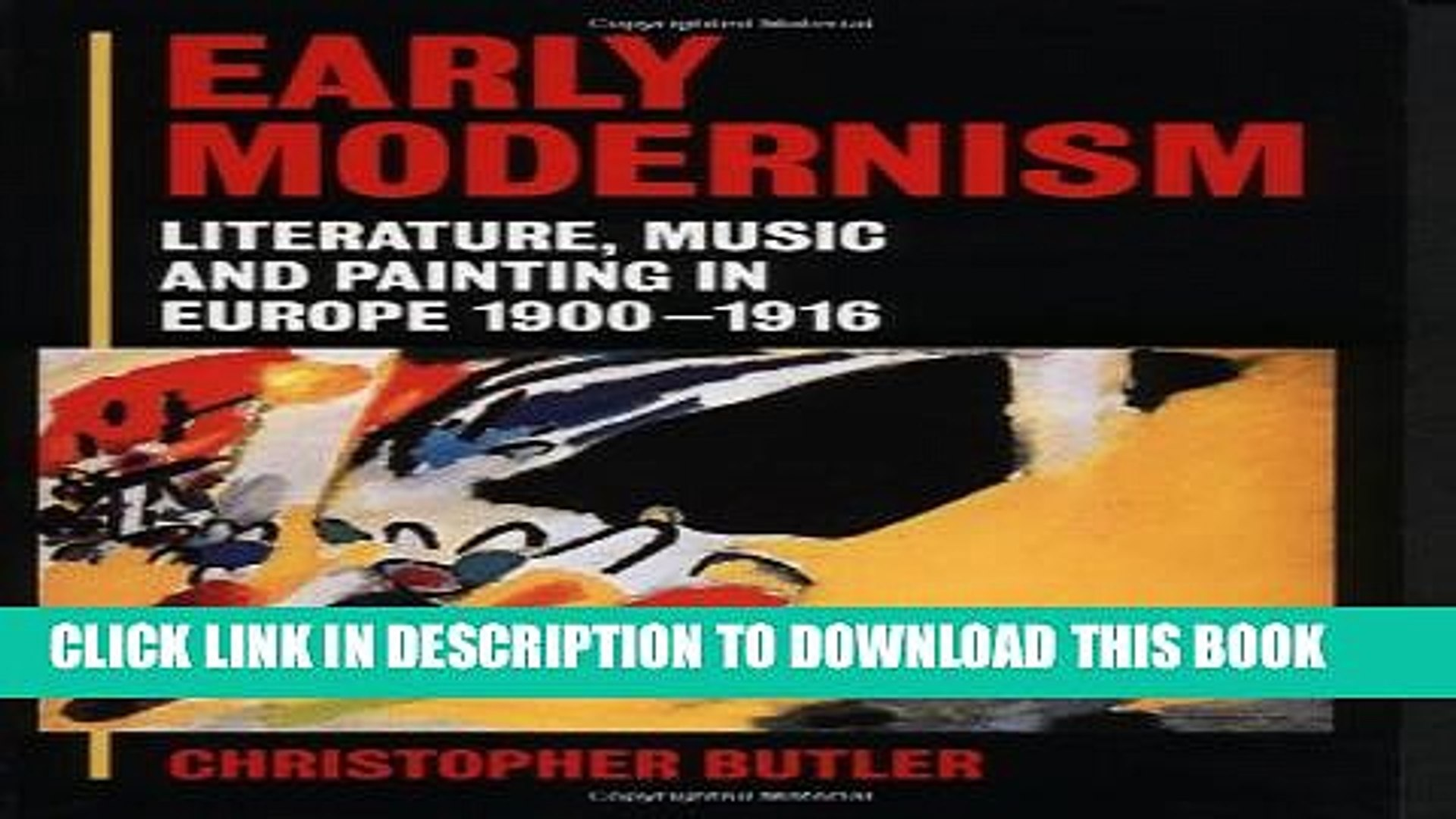[PDF] Early Modernism: Literature, Music, and Painting in Europe, 1900-1916 Full Online