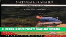 [PDF] Natural Hazard: The Diary of an Accident-Prone Golf Watcher (Mainstream Sport) Full Online