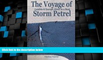 Must Have PDF  The Voyage of Storm Petrel. Gambia and Europe Alone in a Boat (Volume 2)  Best