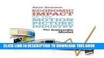 [PDF] Economic Impact of the Motion Picture Industry: The Icelandic Model [Full Ebook]