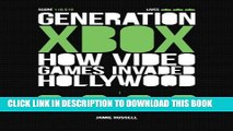 [PDF] Generation Xbox: How Videogames Invaded Hollywood Full Colection