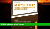 READ  Master the New York City Specialized High Schools Admissions Test (Peterson s Master the