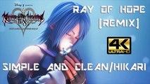 Kingdom Hearts HD 2.8 - Simple and Clean/Hikari Ray of Hope [Remix] [4K-HD]