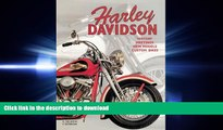 FAVORIT BOOK Harley Davidson: History, Meetings, New Models, Custom Bikes: History  Meetings  New