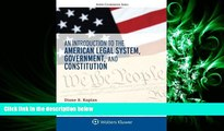 FAVORITE BOOK  An Introduction to the American Legal System, Government, and Constitution (Aspen