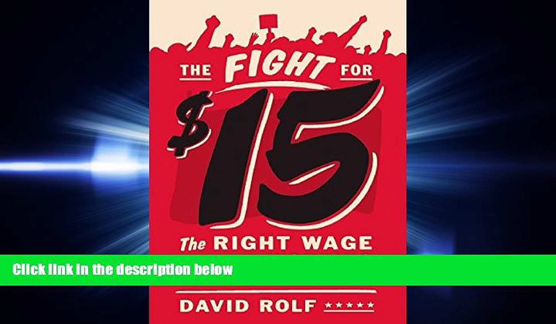 complete  The Fight for Fifteen: The Right Wage for a Working America
