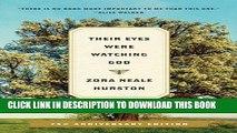 [PDF] Their Eyes Were Watching God: A Novel Popular Online
