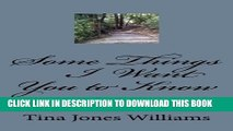 [PDF] Some Things I Want You To Know: I know these things for certain Full Colection