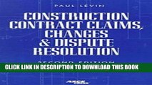 [Read PDF] Construction Contract Claims, Changes   Dispute Resolution Download Free