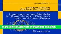 [Read PDF] Implementing Models in Quantitative Finance: Methods and Cases (Springer Finance) Ebook