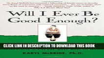 [PDF] Will I Ever Be Good Enough?: Healing the Daughters of Narcissistic Mothers Popular Online