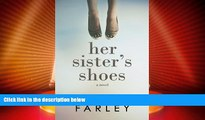 Big Deals  Her Sister s Shoes  Full Read Most Wanted