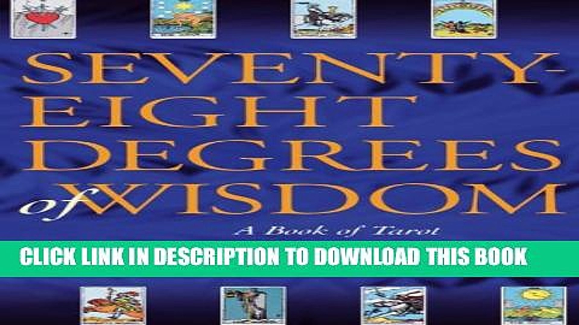 [PDF] Seventy-Eight Degrees of Wisdom: A Book of Tarot [Full Ebook]