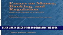 Essays on Money, Banking, and Regulation: Essays in Honour of C. J. Oort