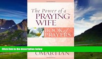 Big Deals  The Power of a Praying Wife Book of Prayers (Power of a Praying Book of Prayers)  Best