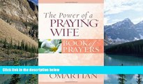 Books to Read  The Power of a Praying Wife Book of Prayers (Power of a Praying Book of Prayers)