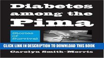 [PDF] Diabetes among the Pima: Stories of Survival Full Colection