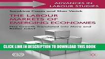 [PDF] The Labour Markets of Emerging Economies: Has growth translated into more and better jobs?