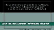 [PDF] Summer Jobs USA 1995 (Summer Jobs in the USA) [Full Ebook]