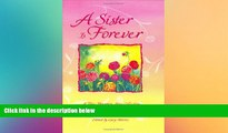 Must Have  A Sister is Forever: A Blue Mountain Arts Collection for One of the Most Beautiful
