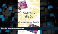 Big Deals  The Sisters Bell  Full Read Most Wanted