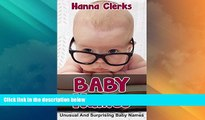 Must Have PDF  Baby Names : Unusual and Surprising baby names with their meanings  (FREE BONUS):