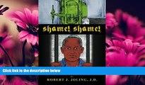 Big Deals  Shame! Shame!: A Saga of Spade Cooley; The King of Western Swing!  Best Seller Books