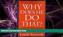 Books to Read  Why Does He Do That?: Inside the Minds of Angry and Controlling Men  Best Seller
