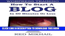 [PDF] HOW TO START A (WORDPRESS) BLOG IN 60 MINUTES OR LESS: Wordpress Blog   Wordpress SEO