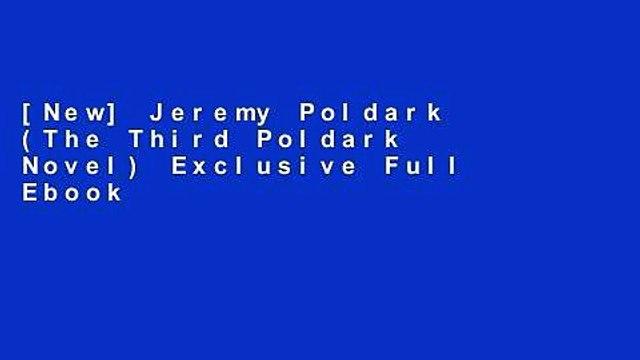 [New] Jeremy Poldark (The Third Poldark Novel) Exclusive Full Ebook