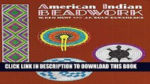 [PDF] American Indian Beadwork (Beadwork Books) Full Collection