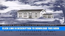 [PDF] Recasting the Machine Age: Henry Ford s Village Industries Popular Colection