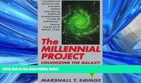 Enjoyed Read The Millennial Project: Colonizing the Galaxy in Eight Easy Steps