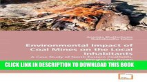 [PDF] Environmental Impact of Coal Mines on the Local Inhabitants: A Case Study of North Eastern
