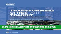 [PDF] Transforming Cities with Transit: Transit and Land-Use Integration for Sustainable Urban